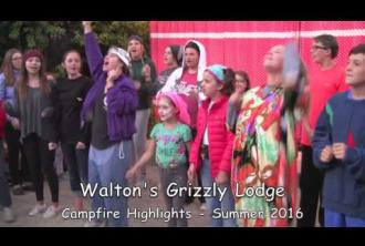 Campfire Highlights - Summer 2016 - Walton's Grizzly Lodge Summer Camp